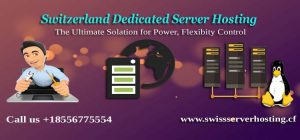 Switzerland Dedicated Server Hosting in provide High Performance & Affordable price