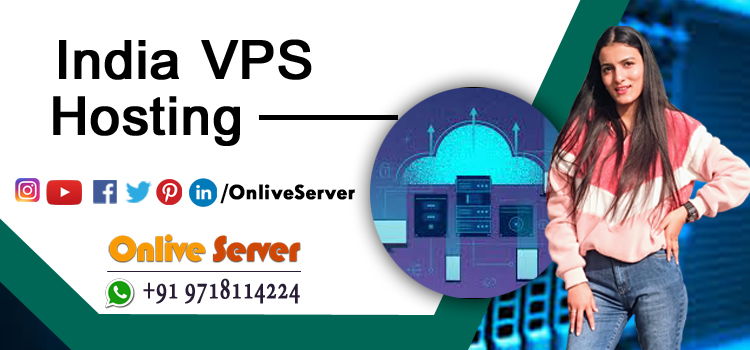 OBVIOUS REASONS TO CHOOSE INDIA VPS SERVER HOSTING